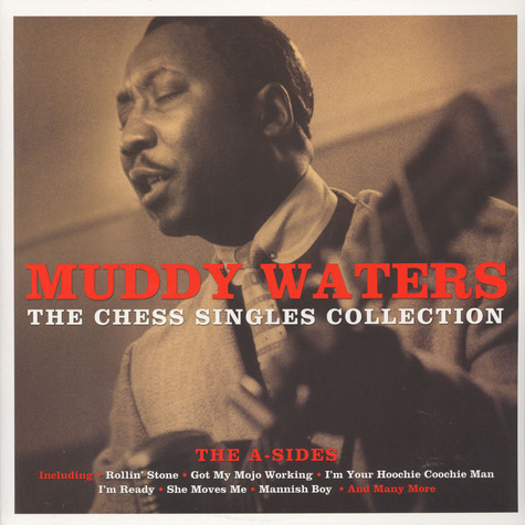 Muddy Waters - The Chess Singles Collection