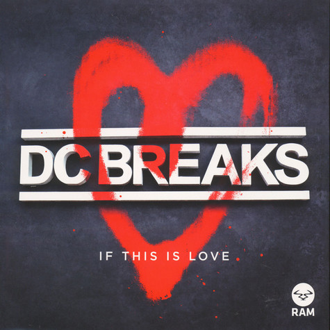 DC Breaks - If This Is Love