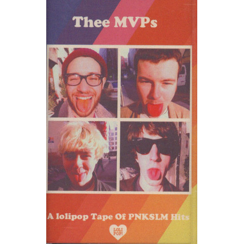 Thee MVPs - A Lolipop Tape Of PNKSLM Hits