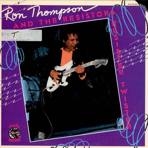 Ron Thompson And The Resistors - Resister Twister