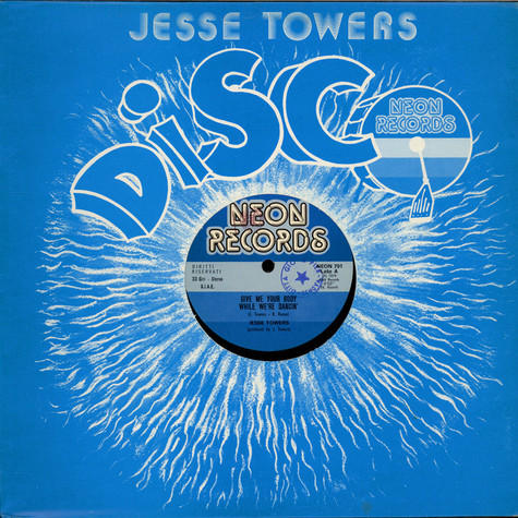 Jesse Towers - Give Me Your Body While We're Dancin'