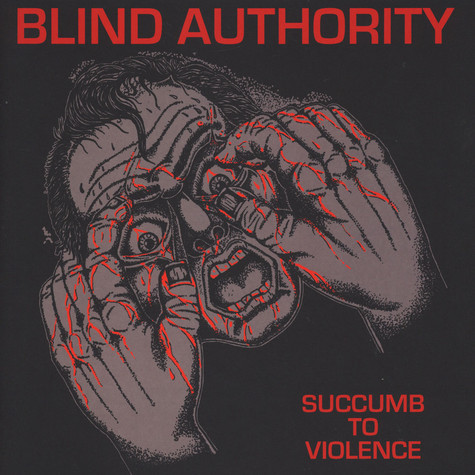 Blind Authority - Succomb To Violence