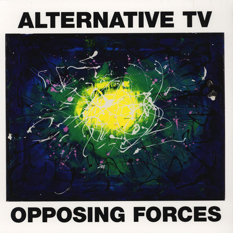 Alternative TV - Opposing Forces