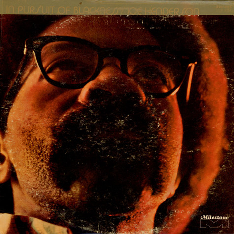 Joe Henderson - In Pursuit Of Blackness