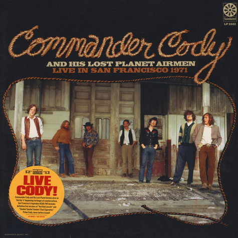Commander Cody And His Lost Planet Airmen - Live In San Francisco 1971