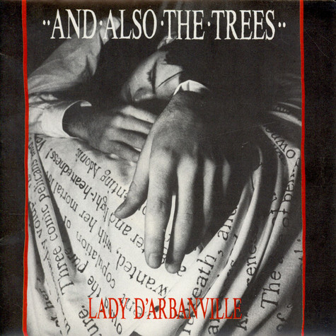 And Also The Trees - Lady D'Arbanville