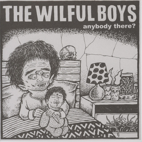Wilful Boys, The - Anybody There
