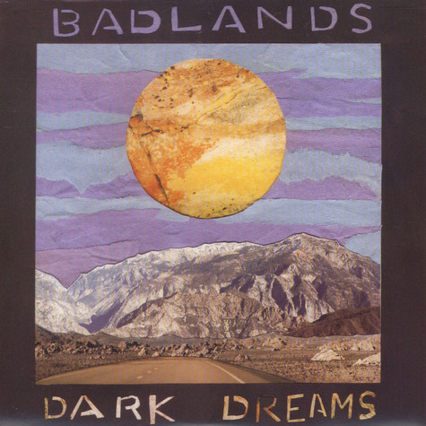 Badlands - Dark Dreams