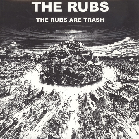 Rubs, The - The Rubs Are Trash