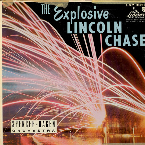 Lincoln Chase With Spencer-Hagen Orchestra - The Explosive