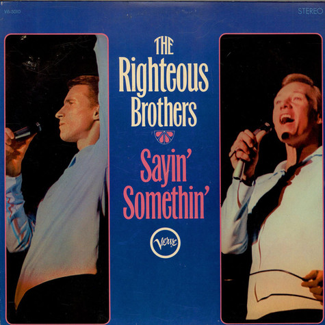 Righteous Brothers, The - Sayin' Somethin'