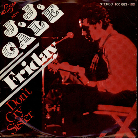 J.J. Cale - Friday