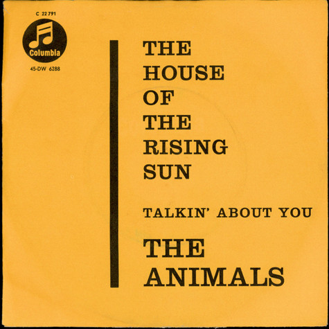 Animals, The - The House Of The Rising Sun