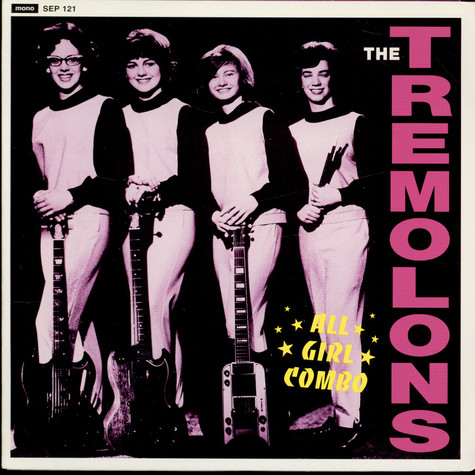Tremolons, The - All Girl Combo E.P.