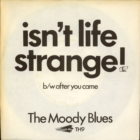 Moody Blues, The - Isn't Life Strange