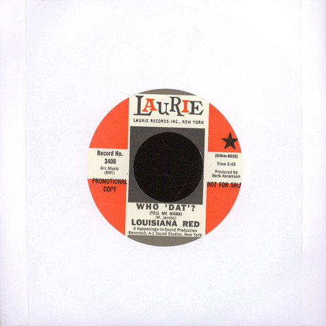 Louisiana Red - Who Dat? / Little Girl Take Your Time