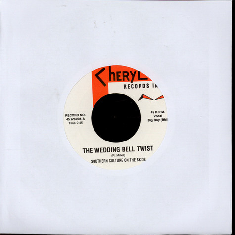 Southern Culture On The Skids / Coctails - The Wedding Bell Twist / Wheels