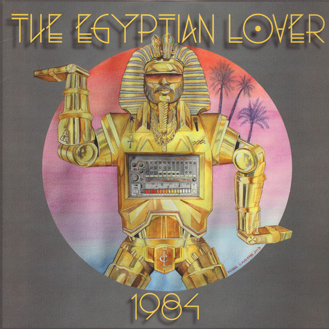 Egyptian Lover - 1984