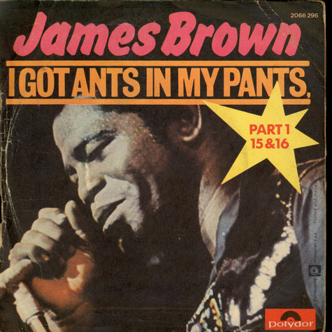 James Brown, - I Got Ants In My Pants, Part 1, 15 & 16