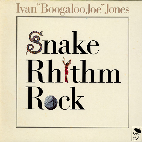 Ivan 'Boogaloo' Joe Jones - Snake Rhythm Rock