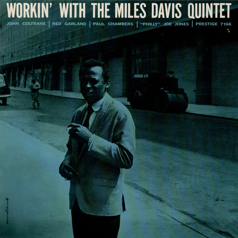 Miles Davis Quintet, The - Workin' With The Miles Davis Quintet