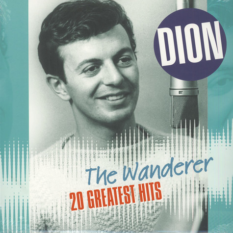 Dion - The Wanderer - 20 Greatest Hits