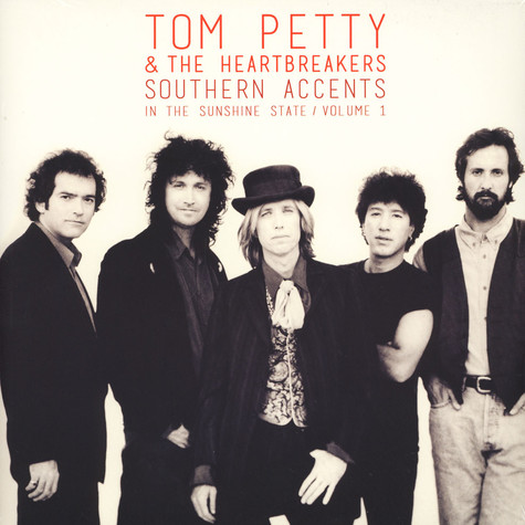Tom Petty - Southern Accents In The Sunshine State Volume 1