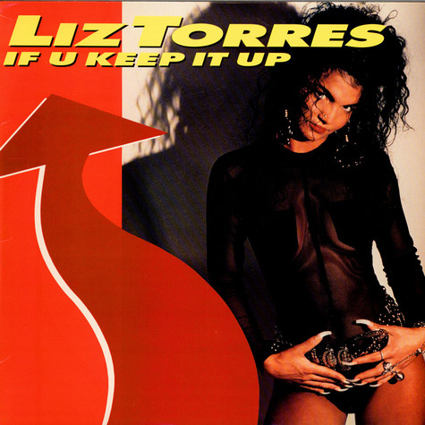 Liz Torres - If U Keep It Up