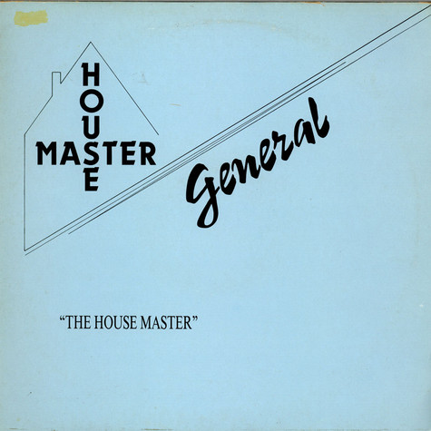 Housemaster General - House Master General