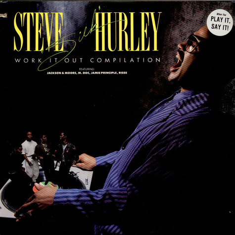 Steve Silk Hurley - Work It Out Compilation