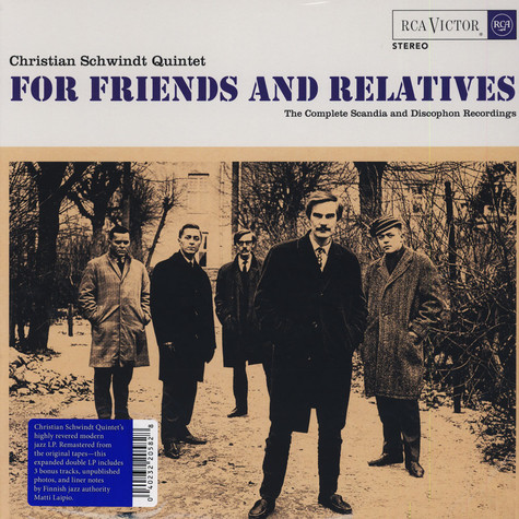 Christian Schwindt Quintet - For Friends And Relatives