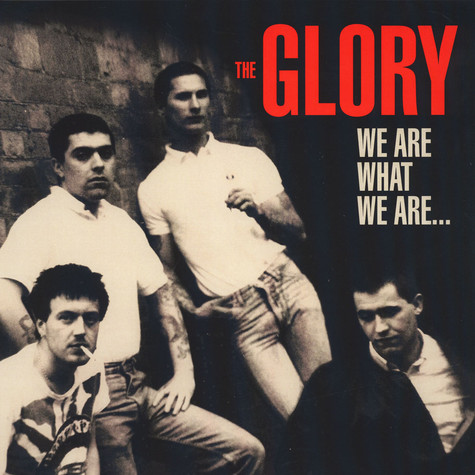 Glory, The - We Are What We Are