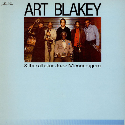 Art Blakey & The Jazz Messengers - Art Blakey & The All Star Jazz Messengers