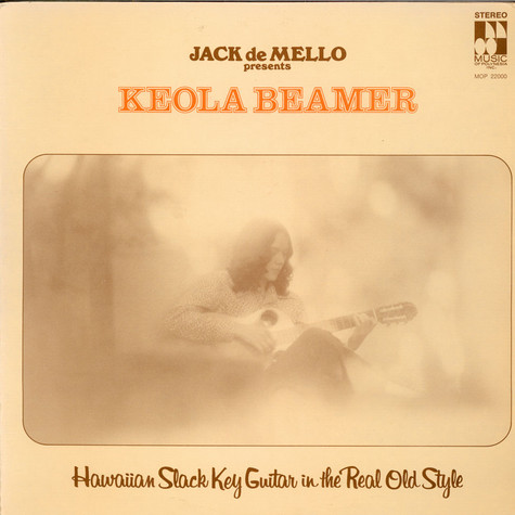 Keola Beamer - Hawaiian Slack Key Guitar In The Real Old Style