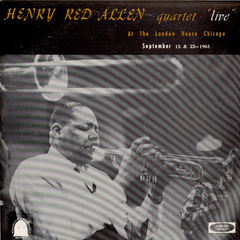 "Henry ""Red"" Allen - Henry Red Allen Quartet Live At The London House Chicago"