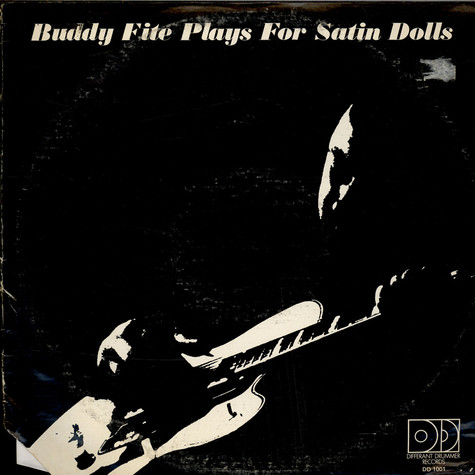 Buddy Fite - Plays For Satin Dolls