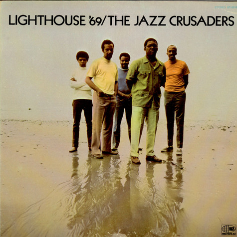 Crusaders, The - Lighthouse '69