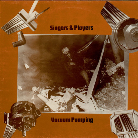 Singers & Players - Vacuum Pumping
