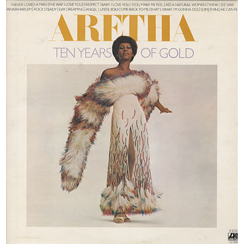Aretha Franklin - Ten Years Of Gold