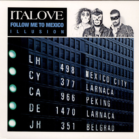 Italove - Follow Me To Mexico