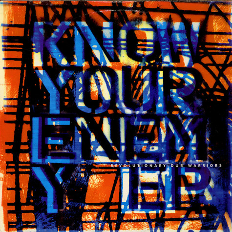 Revolutionary Dub Warriors - Know Your Enemy EP