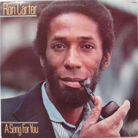 Ron Carter - A Song For You