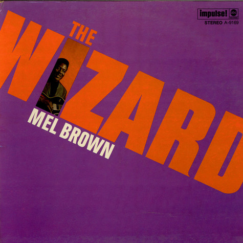 Mel Brown - The Wizard