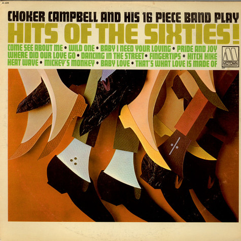 Choker Campbell 16 Piece Band - Hits Of The Sixties