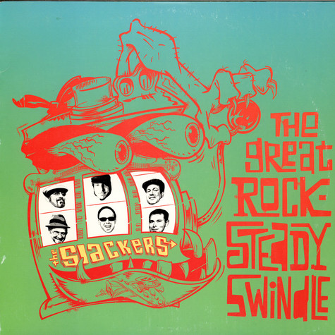 Slackers, The - The Great Rocksteady Swindle