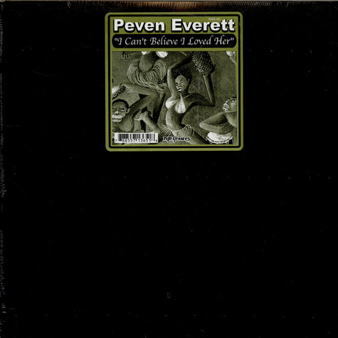 Peven Everett - I Can't Believe I Loved Her