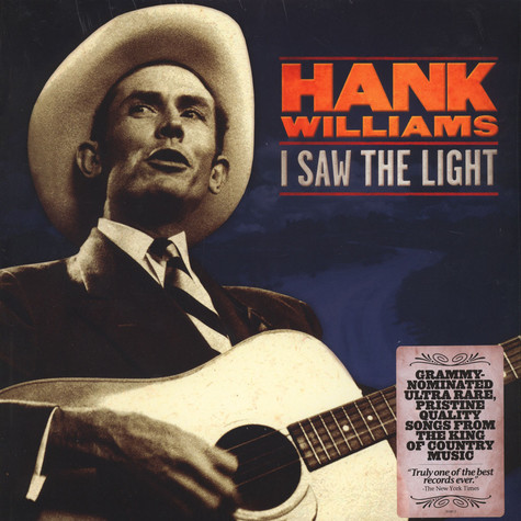 Hank Williams - I Saw The Light: The Unreleased Recordings
