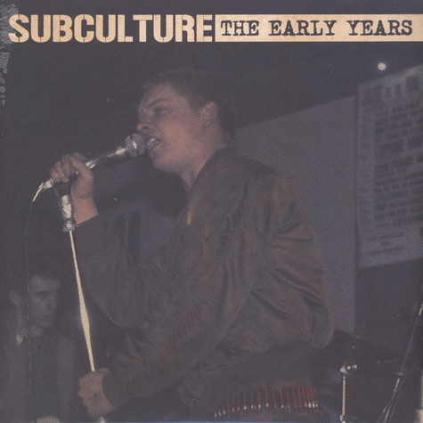 Subculture - The Early Years