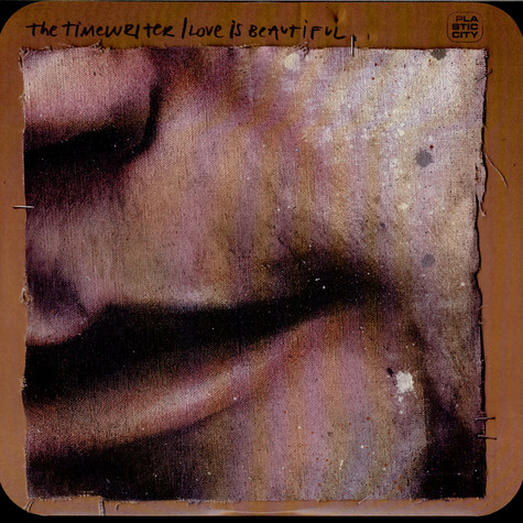 The Timewriter - Love Is Beautiful