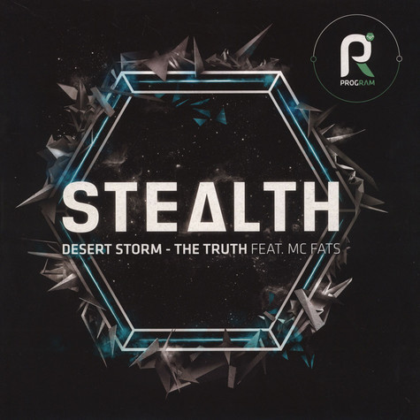 Stealth - Desert Storm / The Truth Feat. MC Fats
